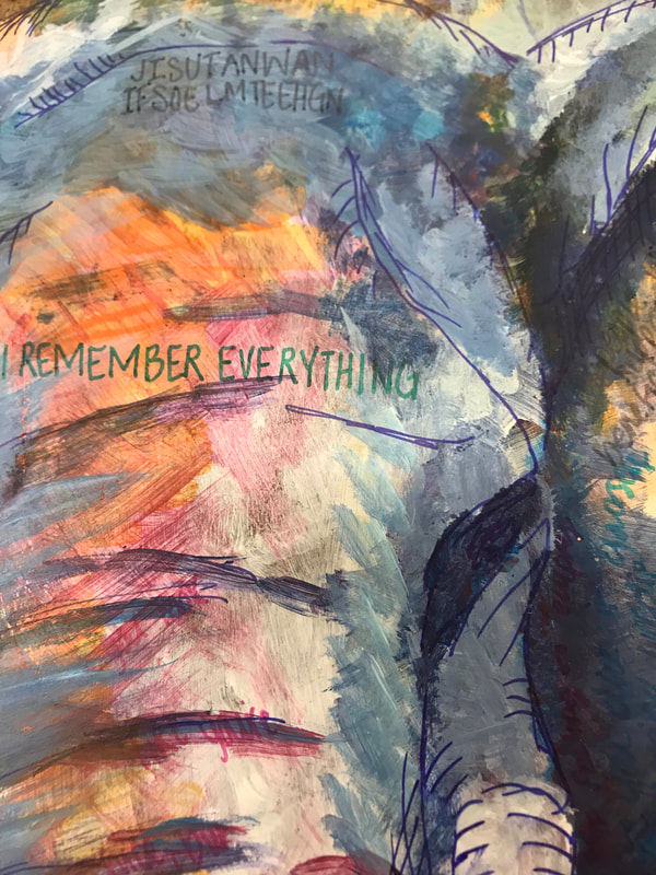 """I REMEMBER EVERYTHING"""